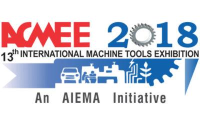 ACMEE – 2018 India's Premier International Machine Tools Show